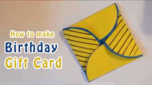 make a gift card how to make birthday gift card