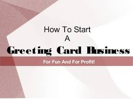 business greeting cards how to start a greeting card business for profit