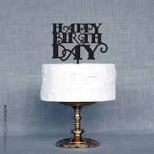 happy birthday cake topper happy birthday cake topper acrylic design
