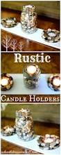 Pinterest Country Decor Diy by Primitive Rustic Country Decor Diy Tealight Candle Holders