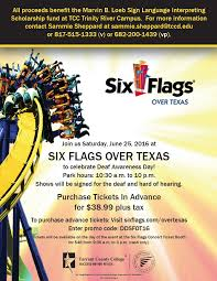 Hours Of Six Flags Six Flags Over Texas Deaf Day 6 25 16 U2013 Dfw U2013 Deaf Network Of Texas