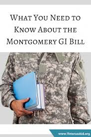 what you need to know about the montgomery gi bill veteranaid