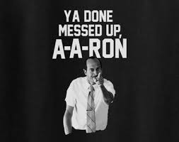 You Ve Done Messed Up - done messed up a a ron shirt