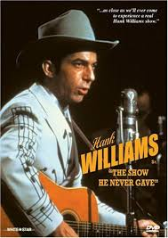 I Saw The Light Hank Williams Not Quite Hank Williams But Close Tennessee Walt