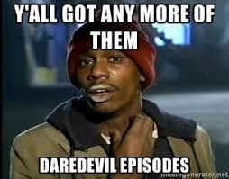 12th Man Meme - y all got any more of them daredevil episodes lol nerd girl