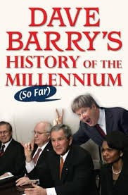 dave barry s history of the millennium by dave barry