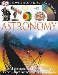 dk eyewitness books astronomy kristen lippincott 9781465408952