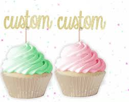 custom cupcake toppers custom cupcake picks etsy