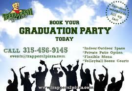 graduation party graduation trappers ii pizza pub
