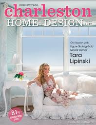 home design magazines charleston home design magazine home professionals charleston sc