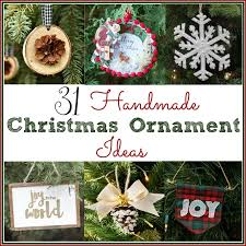 handmade christmas ornaments 31 handmade christmas ornament ideas sweet pea