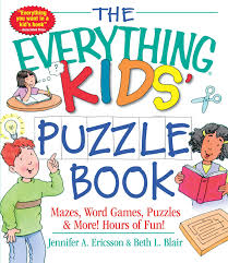 the everything kids u0027 puzzle book mazes word games puzzles