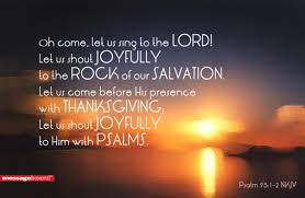psalm 95 1 2 asian baptist s fellowship hk