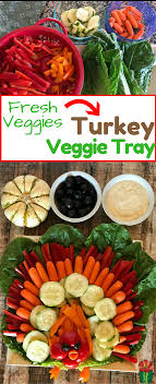 turkey veggie tray healthy thanksgiving recipe desert chica
