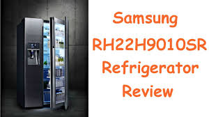 samsung rh22h9010sr review rh22h9010sr samsung food showcase