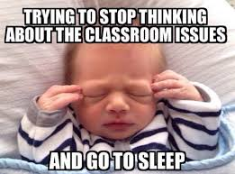 Sick Child Meme - 15 memes that all teachers can relate to