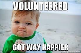I Volunteer Meme - big give memes comal county habitat for humanity