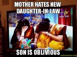 Daughter In Law Memes - mother hates new daughter in law son is oblivious make a meme