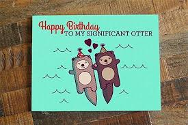 otter birthday card happy birthday to my