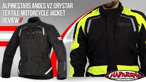 motorcycle protective jackets alpinestars andes v2 drystar textile motorcycle jacket review