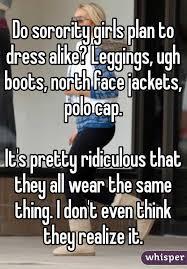 North Face Jacket Meme - sorority girls plan to dress alike leggings ugh boots north face