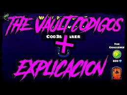 Challenge Explicacion Codigos The Vault Explicacion De Cod3breaker Geometry Dash