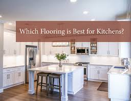 best waterproof material for kitchen cabinets best flooring for kitchens in 2021 the guys