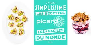 recettes cuisine plus simplissime les recettes picard les plus faciles du monde femme
