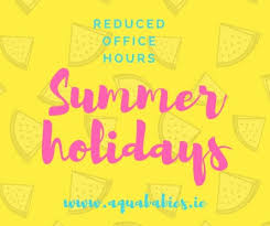reduced office hours for the next three weeks to cover summer