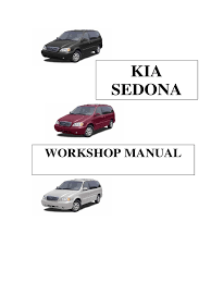 kia carnival 2002 2006 workshop manual 3 5l and 2 9 crdi