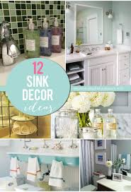 sink bathroom decorating ideas best 25 bathroom sink decor ideas on bathroom sink