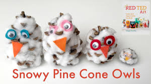 pine cone crafts snowy owls youtube