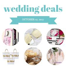 wedding deals wedding deals october 27 2017 the budget savvy