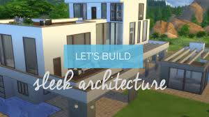 Home Sleek Home by The Sims 4 House Building Sleek Architecture Youtube