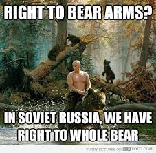 Russia Meme - putin bear meme vladimir putin right to bear arms in russia