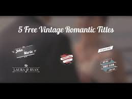 5 free vintage wedding titles after effects template youtube