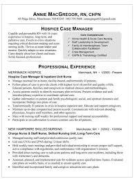 Critical Care Nurse Job Description Resume by Choose Case Manager Resume Examples Nurse Hospice Nursing Nurse