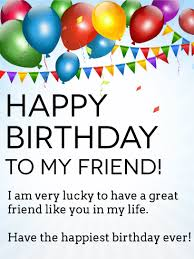 i m lucky to you happy birthday wishes card for friends