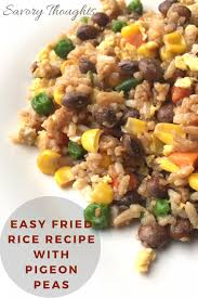cuisine pigeon easy fried rice recipe with pigeon peas savory thoughts