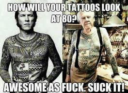 Tattoo Memes - 23 tattoo memes you need to see before you get one