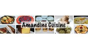 amandine cuisine diffusion en direct de amandine cuisine