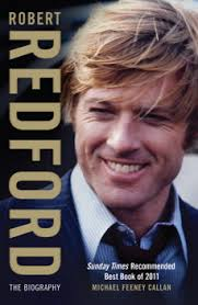 does robert redford have a hair piece robert redford book by michael feeney callan official publisher