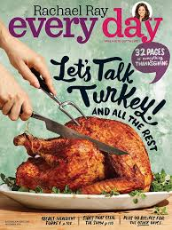 rachael ray thanksgiving turkey recipe rachael ray every day magazine november 2016 edition texture