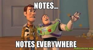 Meme Notes - notes notes everywhere make a meme