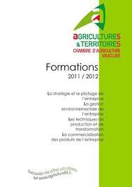 chambre d agriculture de vaucluse calaméo catalogue des formations 2011 2012 de la chambre d