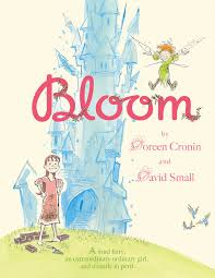 bloom book by doreen cronin david small official publisher bloom 9781442406209 hr