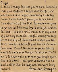 good bye letter to fred from hermoine this makes me so sad and