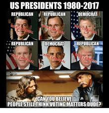 Democrat Memes - us presidents 1980 2017 republican d republican democrat war crim ar