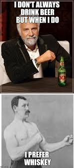 Dos Equis Meme Generator - whiskey imgflip