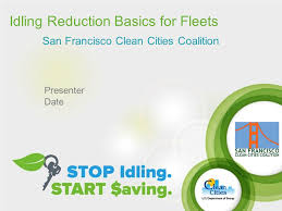 idling reduction basics for fleets san francisco clean cities